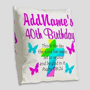 LOVING GOD 40TH Burlap Throw Pillow