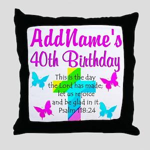 LOVING GOD 40TH Throw Pillow