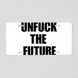 Unfuck the Future Aluminum License Plate
