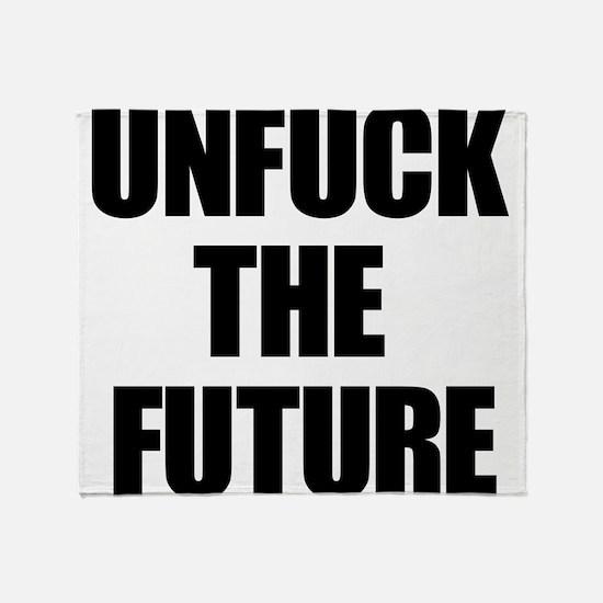Unfuck the Future Throw Blanket
