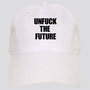 Unfuck the Future Baseball Cap