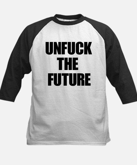 Unfuck the Future Baseball Jersey