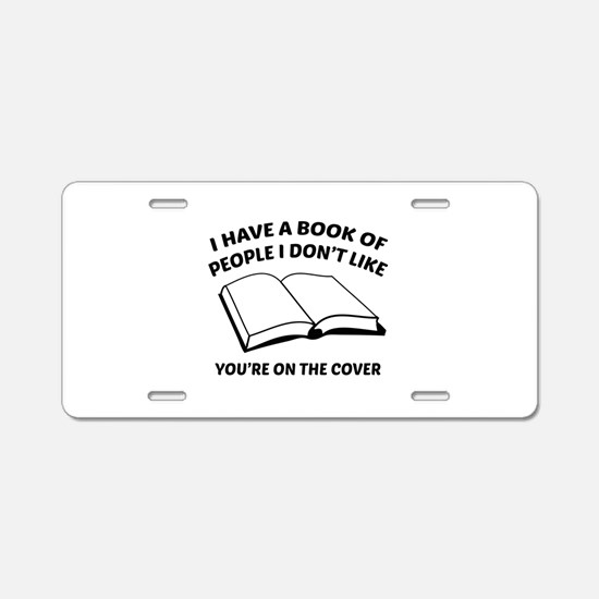 You're On The Cover Aluminum License Plate