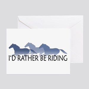 Rather Be Riding A Wild Horse Greeting Cards (Pk o