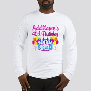 40TH PARTY Long Sleeve T-Shirt