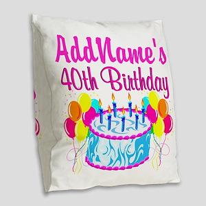 40TH PARTY Burlap Throw Pillow
