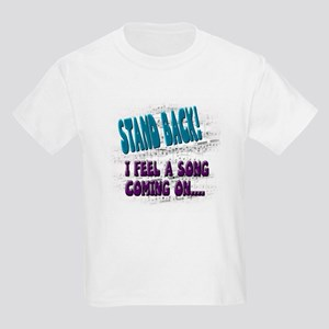 """I feel a song coning on"" Kids Light T-Shirt"
