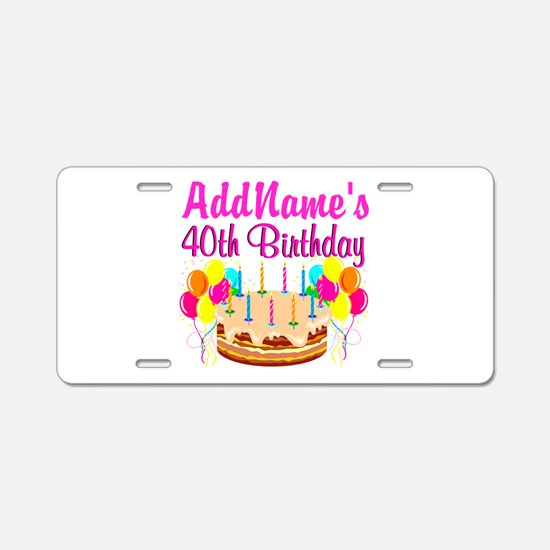 CELEBRATE 40 Aluminum License Plate