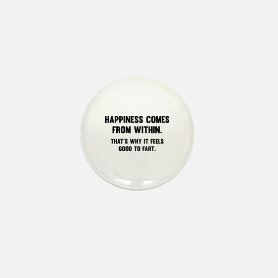 Happiness Comes From Within Mini Button