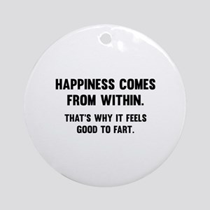 Happiness Comes From Within Ornament (Round)