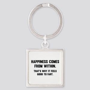 Happiness Comes From Within Square Keychain