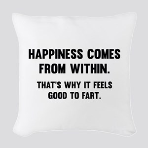 Happiness Comes From Within Woven Throw Pillow
