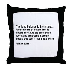 Willa Cather Quotation Throw Pillow