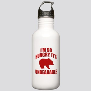 I'm So Hungry It's Unbearable Stainless Water Bott
