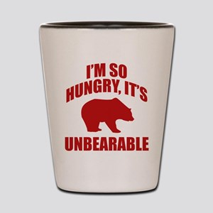 I'm So Hungry It's Unbearable Shot Glass