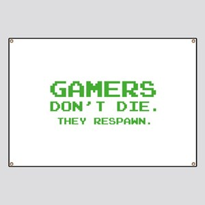 Gamers Don't Die. They Respawn. Banner
