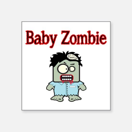 "BABY ZOMBIE Square Sticker 3"" x 3"""