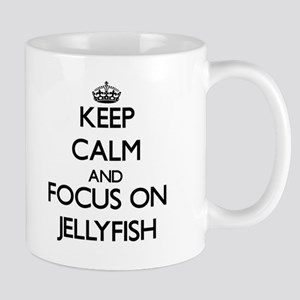 Keep calm and focus on Jellyfish Mugs
