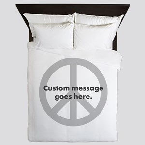 Say Your Peace - Custom Peace Design Queen Duvet