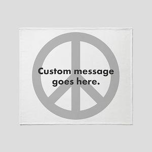 Say Your Peace - Custom Peace Design Throw Blanket