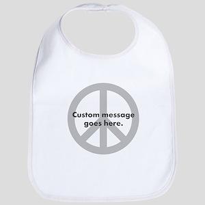 Say Your Peace - Custom Peace Design Bib
