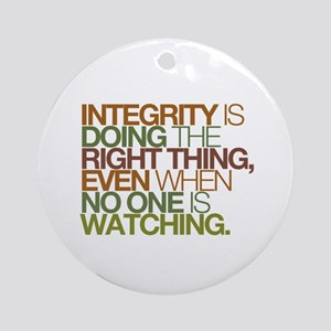 Integrity is doing the right thing, even when no O