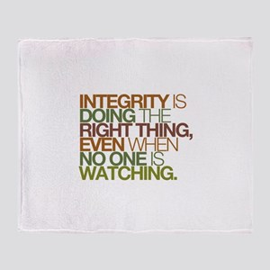 Integrity is doing the right thing, even when no T
