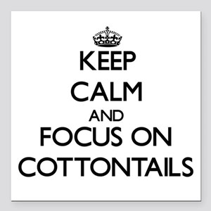 Keep calm and focus on Cottontails Square Car Magn