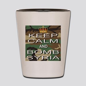 Keep Calm and Bomb Syria Shot Glass