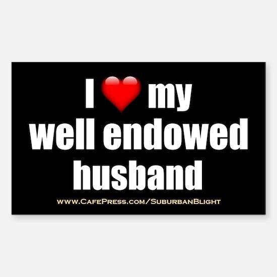 I Love My Well Endowed Husband 3x5 Decal