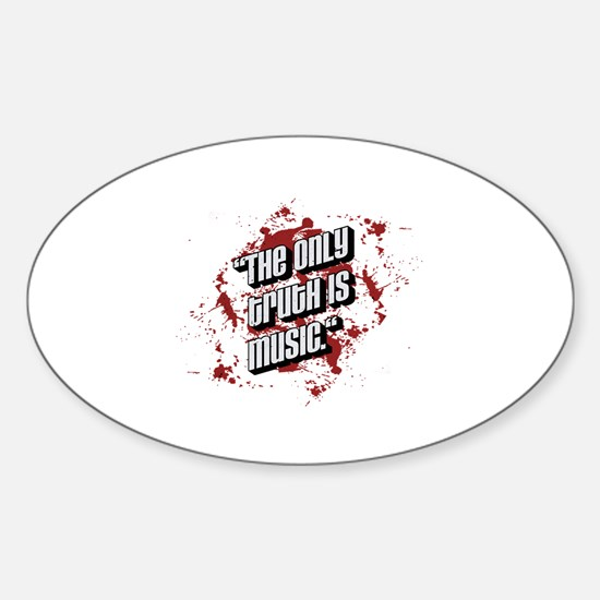 The only truth is music Decal