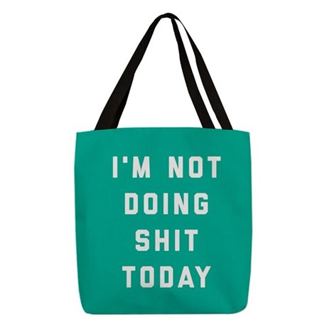 Not Doing Shit Today Polyester Tote Bag