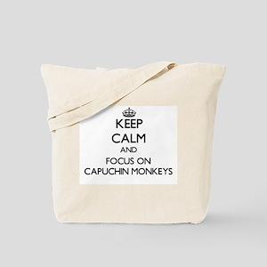Keep calm and focus on Capuchin Monkeys Tote Bag
