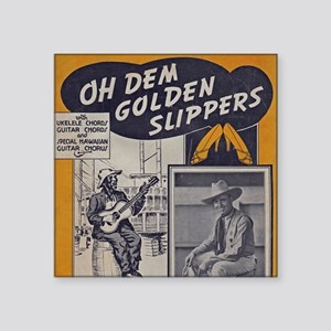 "Golden Slippers Sheet Music Square Sticker 3"" x 3"""