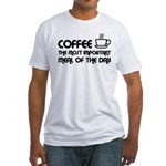 Coffee The Most Important Meal Fitted T-Shirt