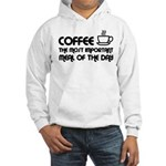 Coffee The Most Important Meal Hooded Sweatshirt