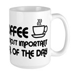 Coffee The Most Important Meal Large Mug