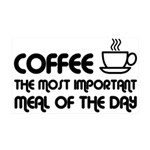 Coffee The Most Important Meal 35x21 Wall Decal