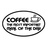 Coffee The Most Important Meal Sticker (Oval)