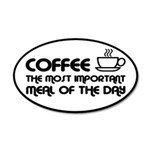 Coffee The Most Important Meal 20x12 Oval Wall Dec