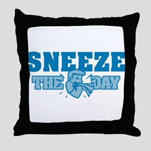 Sneeze The Day Throw Pillow
