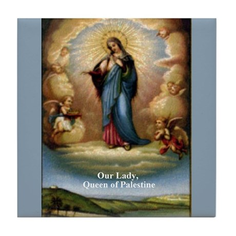 Our Lady Queen of Palestine Tile Coaster