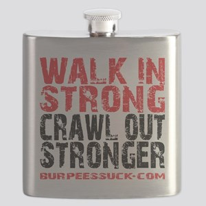 WALK IN STRONG CRAWL OUT STRONGER - WHITE Flask