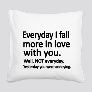 Everyday I fall more in love with you Square Canva