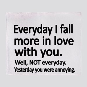 Everyday I fall more in love with you Throw Blanke