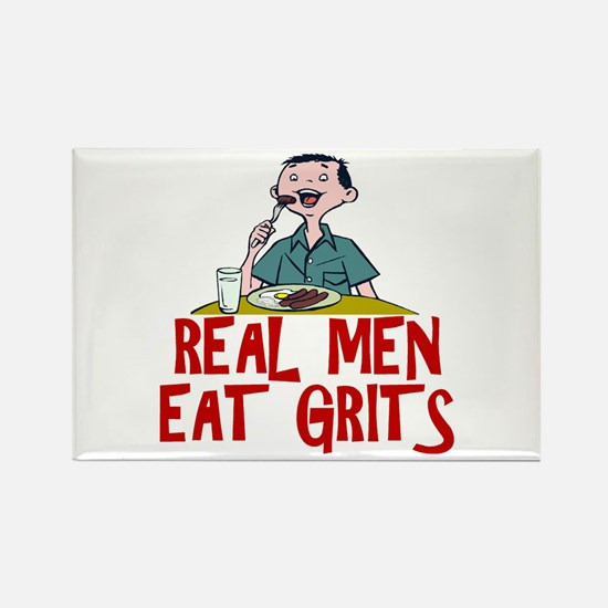 Real Men Eat Grits Rectangle Magnet