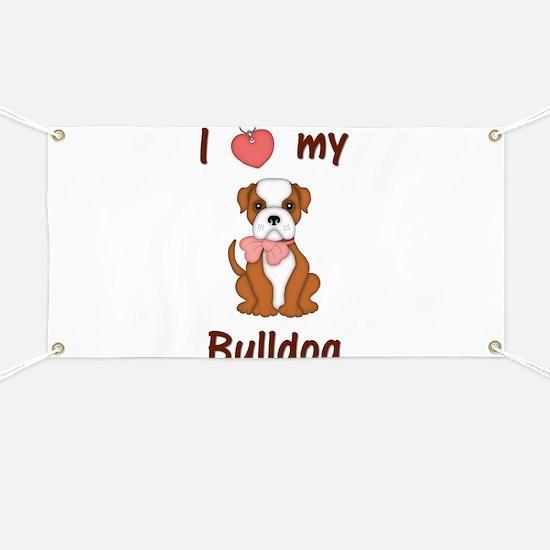 I love my bulldog (pic) Banner