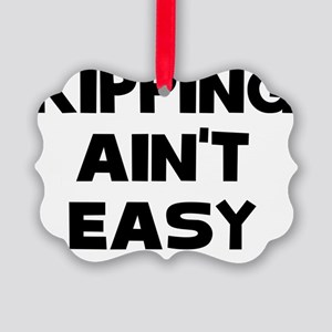 KIPPING AINT EASY Picture Ornament
