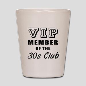 30's Club Birthday Shot Glass