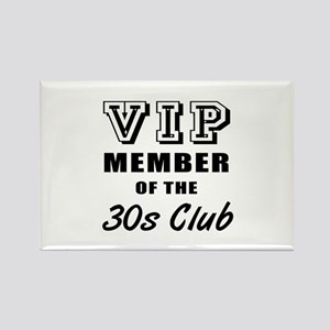 30's Club Birthday Rectangle Magnet